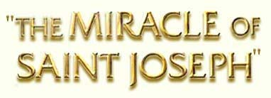 The Miracle of Saint Joseph